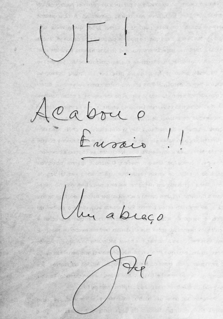 """Página enviada por José Saramago aos amigos mais próximos, na tarde de 8 de agosto de 1995, anunciando que tinha acabado de escrever """"Ensaio sobre a Cegueira"""". (Imagem: Divulgação Fundação José Saramago)"""